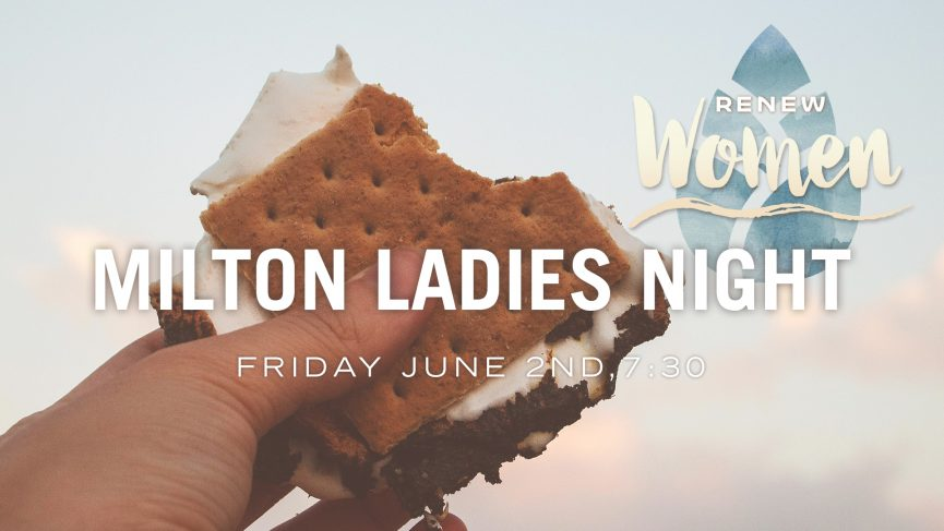 Milton Ladies Night