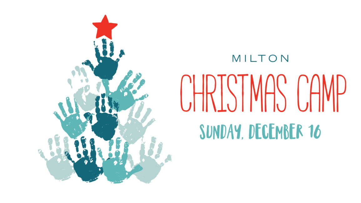 Milton Christmas Camp