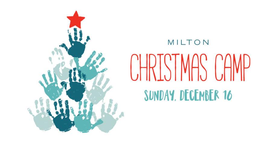 Milton Christmas Camp