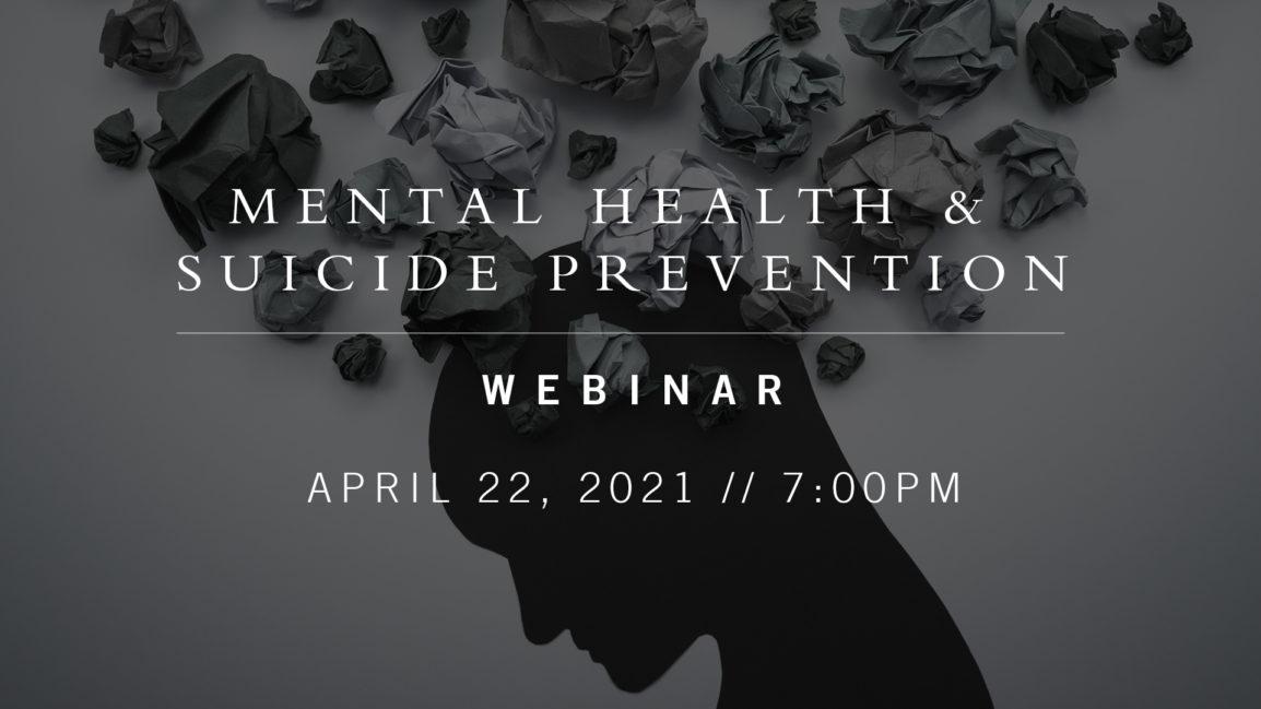Mental Health & Suicide Prevention Webinar